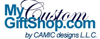MyCustomGiftShop.com - Click Here to Return Home